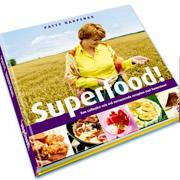 Voedwel, natuurlijk voedingsadvies, kookboek Superfood!