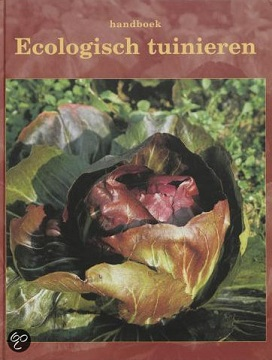 Voedwel, natuurlijk voedingsadvies, Ecologisch Tuinieren