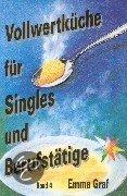 Voedwel, natuurlijk voedingsadvies, Volwertkuche fur Singles